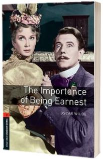 Oxford Bookworms Library. Level 2. The Importance of Being Earnest Playscript