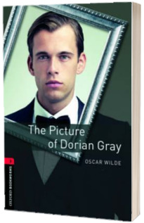 Oxford Bookworms Library Level 3. The Picture of Dorian Gray