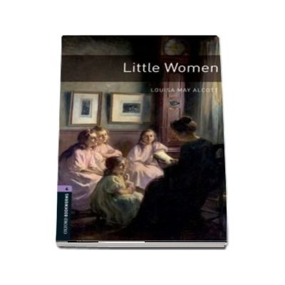 Oxford Bookworms Library Level 4. Little Women. Book