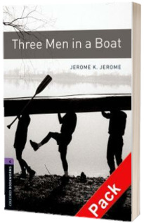 Oxford Bookworms Library Level 4. Three Men in a Boat audio CD pack