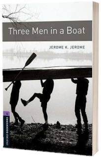 Oxford Bookworms Library Level 4. Three Men in a Boat