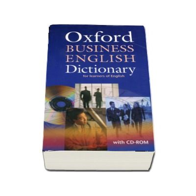 Oxford Business English Dictionary for learners of English Dictionary and CD-ROM Pack  - Format, Paperback