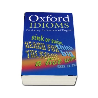 Oxford Idioms Dictionary for learners of English - Format Paperback