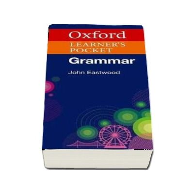 Oxford Learners Pocket Grammar - Pocket-sized grammar to revise and check grammar rules