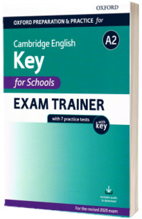 Oxford Preparation and Practice for Cambridge English: A2 Key for Schools Exam Trainer with Key