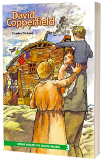 Oxford Progressive English Readers: Grade 3: David Copperfield