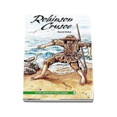 Oxford Progressive English Readers Grade 3. Robinson Crusoe