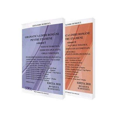 Pachet - Gramatica Limbii Romane pentru examenele la Academia de Politie (Editia 2018, revizuita si adaugita)