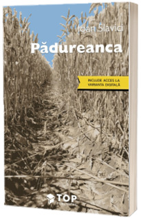 Padureanca (Include acces la varianta digitala)