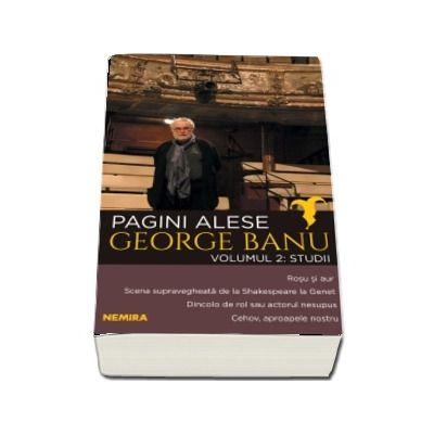 Pagini alese, volumul 2 - Studii