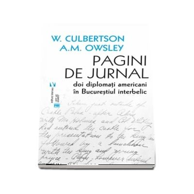 Pagini de jurnal.Doi diplomati americani in Bucurestiul interbelic