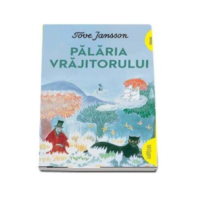 Palaria Vrajitorului - Tove Jansson