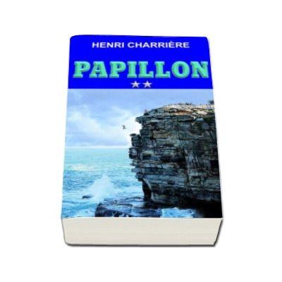 Papillon - Volumul II (Henri Charriere)