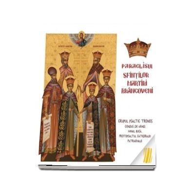 Paraclisul Sfintilor Martiri Brancoveni (CD audio)