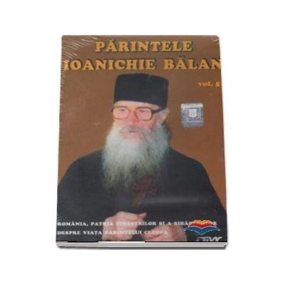 Parintele Ioanichie Balan. Volumul V, audio CD