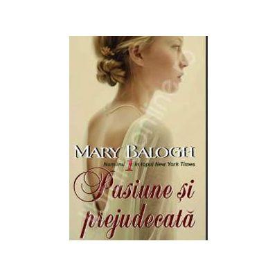 Pasiune si prejudecata (Mary Balogh)