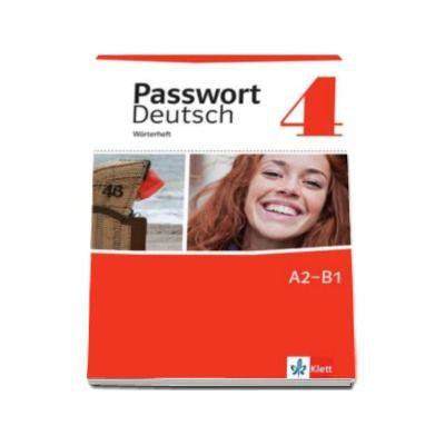 Passwort Deutsch 4 Worterheft - Pentru clasa a XI-a L2