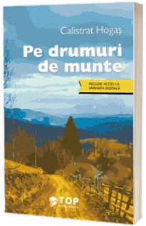 Pe drumuri de munte (Include acces la varianta digitala)