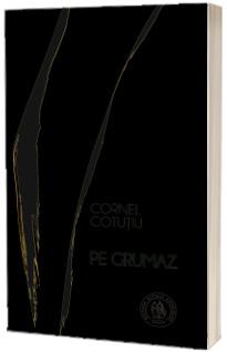 """Pe grumaz (,,La noi"""" , volumul IX)"""