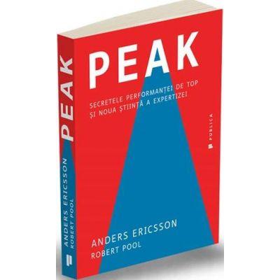 Peak. Secretele performantei de top si noua stiinta a expertizei