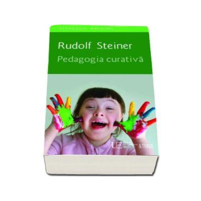 Pedagogia curativa - Rudolf Steiner (Pedagogie Waldorf)