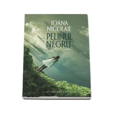 Pelinul negru - Ioana Nicolaie