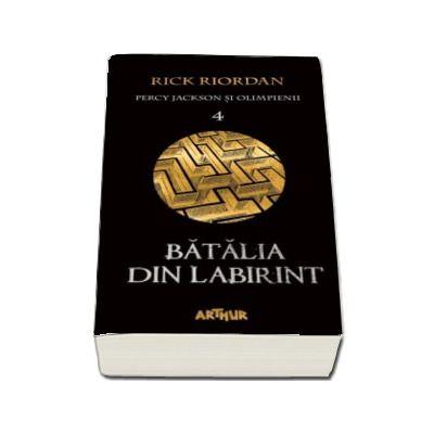 Percy Jackson si Olimpienii. Batalia din Labirint - Cartea a IV-a (Editie paperback)