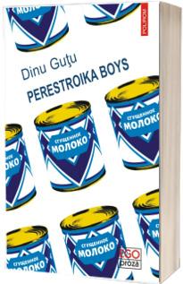 Perestroika Boys