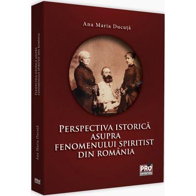 Perspectiva istorica asupra fenomenului spiritist din Romania