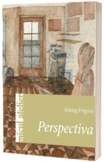 Perspectiva. Micul atelier - Konig Frigyes