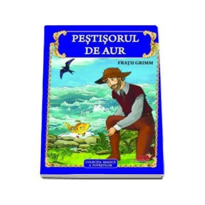 Pestisorul de aur - Colectia magica a povestilor