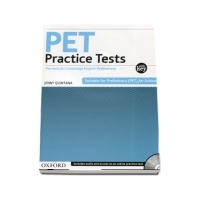PET Practice Tests Practice Tests. Five tests for Cambridge English: Preliminary - With Key and Audio CD Pack