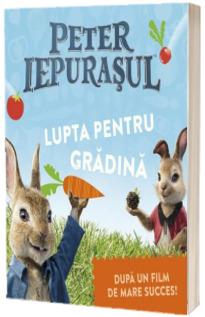 Peter Iepurasul: Lupta pentru gradina