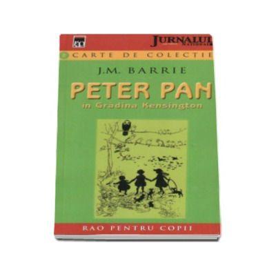Peter Pan in gradina Kensington - Colectia Rao pentru copii