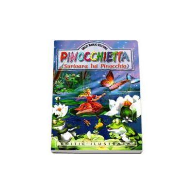 Pinocchietta. Surioara lui Pinoccio