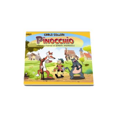 Pinocchio - Benzi desenate (Adaptare si ilustratii de Serban Andreescu)