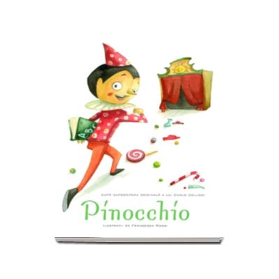 Pinocchio - Ilustratii de Francesca Rossi