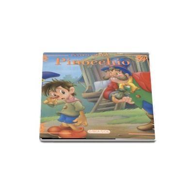 Pinocchio - Povesti clasice (Editie ilustrata)