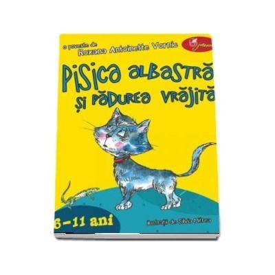 Pisica albastră și pădurea vrăjită. 6-11 ani