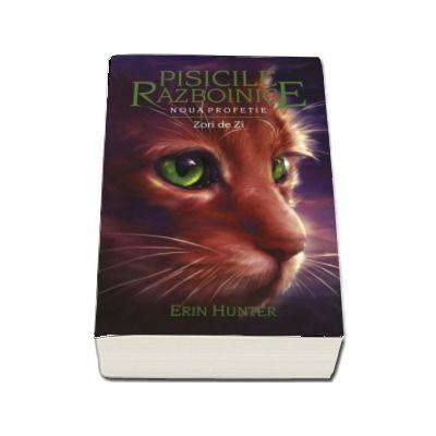 Pisicile Razboinice. Noua profetie - Zori de zi. Volumul IX