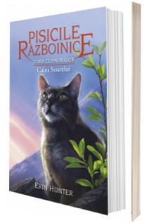 Pisicile Razboinice. Zorii clanurilor: Calea Soarelui, cartea 25