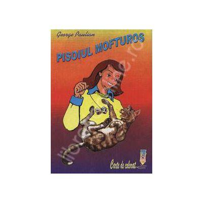 Pisoiul mofturos. Carte de colorat