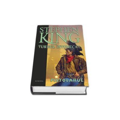 Pistolarul - Stephen King