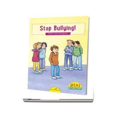 PIXI STIE-TOT. Stop bullying!