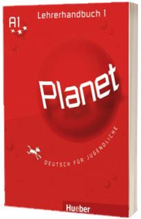 Planet 1, manualul profesorului pentru clasa a 5-a. Lehrerhandbuch - Deutsch fur Jugendliche