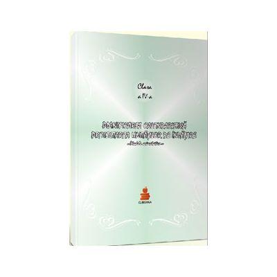 Planificarea calendaristica pentru clasa a IV-a (Editia 2012). Proiectarea unitatilor de invatare