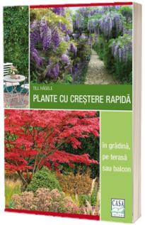 Plante cu crestere rapida