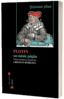Plotin. Un mistic pagan