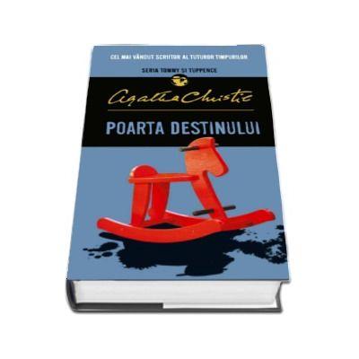 Poarta destinului - Agatha Christie (Seria Tommy si Tuppence)