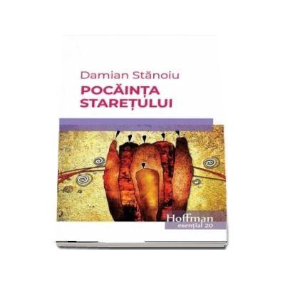 Pocainta staretului - Damian Stanoiu (Colectia Hoffman esential 20)